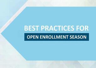 Best Practices for Open Enrollment Season